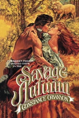Savage Autumn 9781477833117 Joanna escapes the lustful clutches of her lecherous uncle only to be taken captive by a powerful Blackfoot warrior. But Joanna will soo