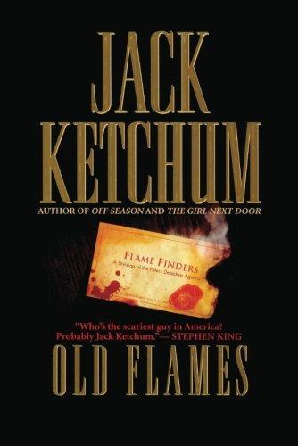 Old Flames: Ketchum, Jack