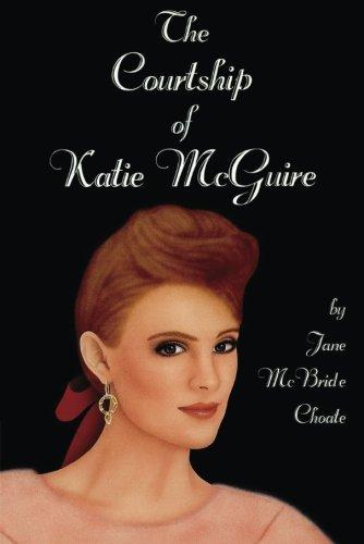 9781477833681: The Courtship of Katie McGuire