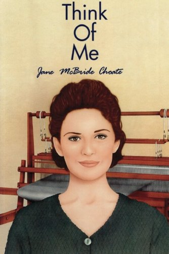 Think of Me: Choate, Jane McBride