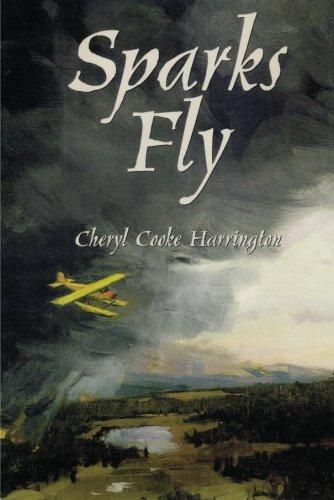 Sparks Fly: Harrington, Cheryl Cooke