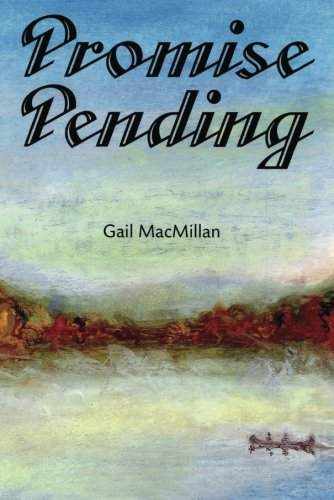 Promise Pending (1477834079) by Gail MacMillan