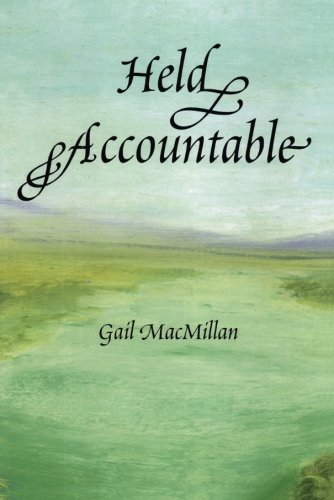 Held Accountable (1477834095) by Gail MacMillan
