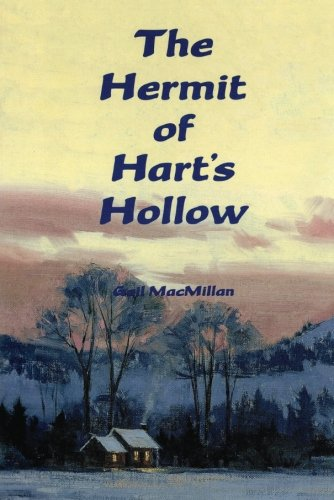 The Hermit of Hart's Hollow (1477834109) by Gail MacMillan