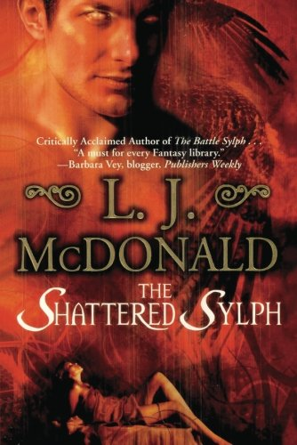 9781477834763: The Shattered Sylph (Sylph Series)