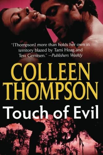 Touch of Evil: Thompson, Colleen