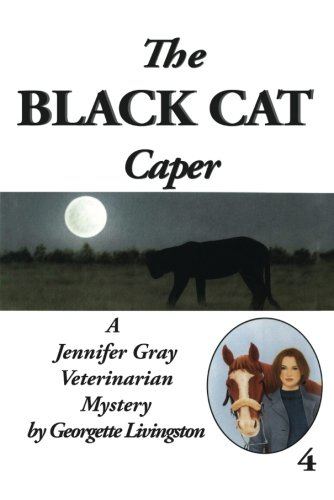 9781477836392: The Black Cat Caper (Jennifer Gray Veterinarian Mysteries)