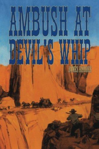 9781477837726: Ambush at Devil's Whip