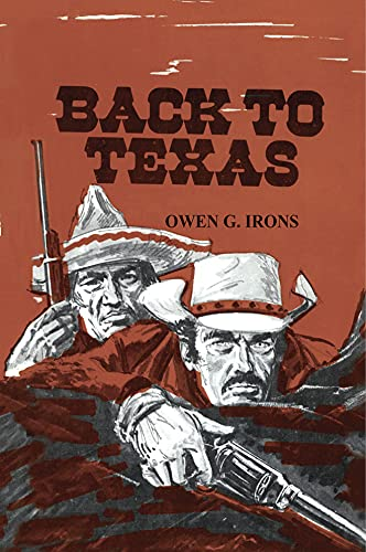9781477838389: Back to Texas