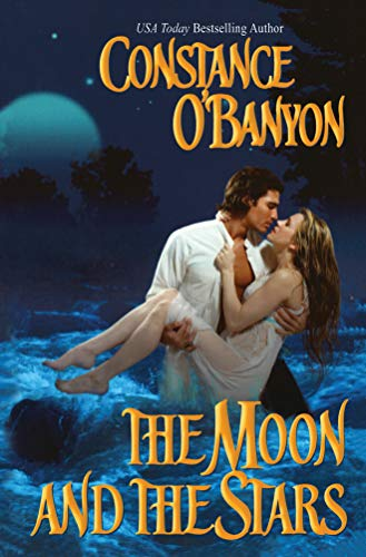 The Moon and the Stars: Constance O'Banyon