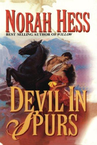 Devil in Spurs: Norah Hess