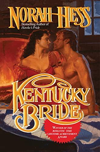 Kentucky Bride: Hess, Norah
