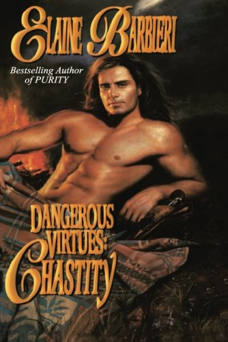 9781477839966: Dangerous Virtues: Chastity