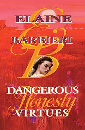 9781477839973: Dangerous Virtues: Honesty