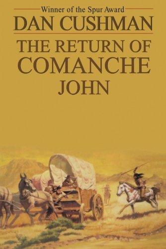 9781477840191: The Return of Comanche John