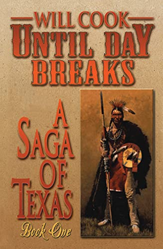 9781477841129: Until Day Breaks (A Saga of Texas)