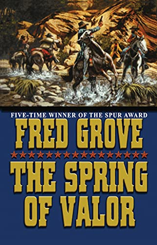 9781477841419: The Spring of Valor