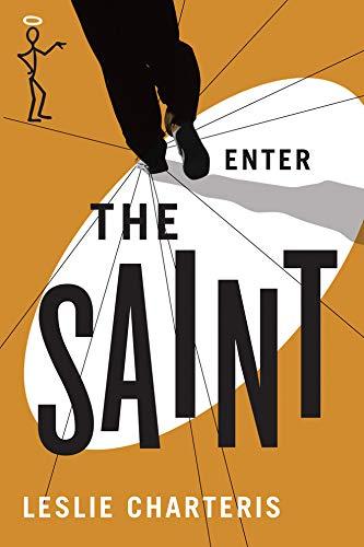Enter the Saint (The Saint Series): Charteris, Leslie