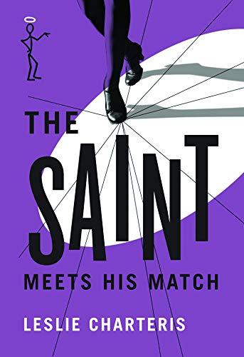 9781477842669: The Saint Meets his Match (The Saint Series)