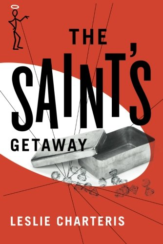 The Saint's Getaway (The Saint Series): Charteris, Leslie