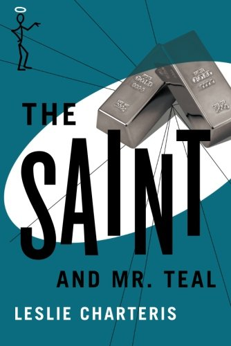9781477842690: The Saint and Mr. Teal (The Saint Series)