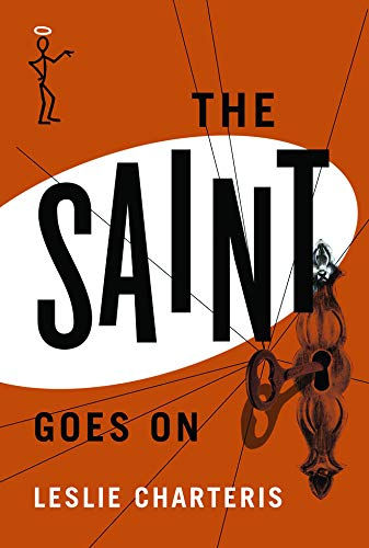 9781477842737: The Saint Goes On (The Saint Series)