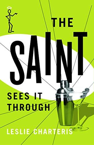 9781477842850: The Saint Sees it Through (The Saint Series)