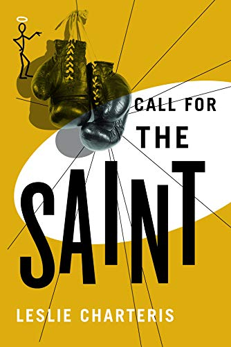 9781477842867: Call for the Saint (The Saint Series)
