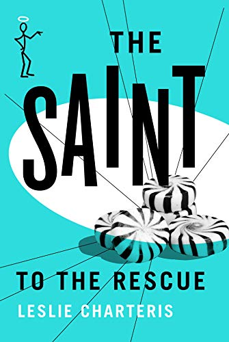 9781477842935: The Saint to the Rescue (The Saint Series)
