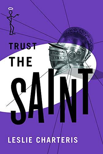 Trust the Saint (The Saint Series): Charteris, Leslie
