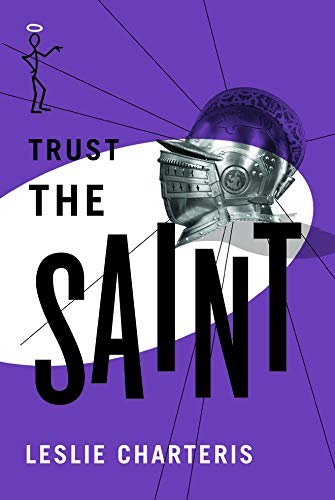 9781477842942: Trust the Saint (The Saint Series)