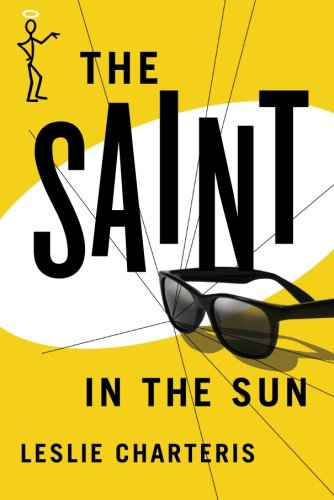 9781477842959: The Saint in the Sun (The Saint Series)