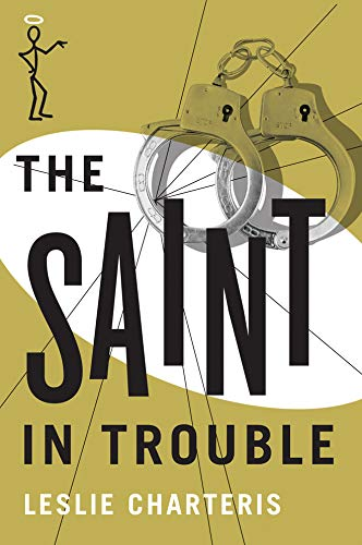 9781477843062: The Saint in Trouble (The Saint Series)