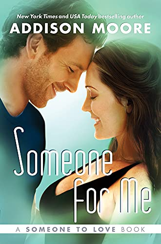 Someone for Me (Someone to Love Series): Addison Moore