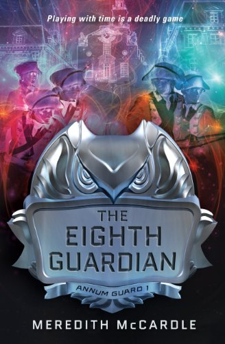 The Eighth Guardian (Annum Guard): McCardle, Meredith