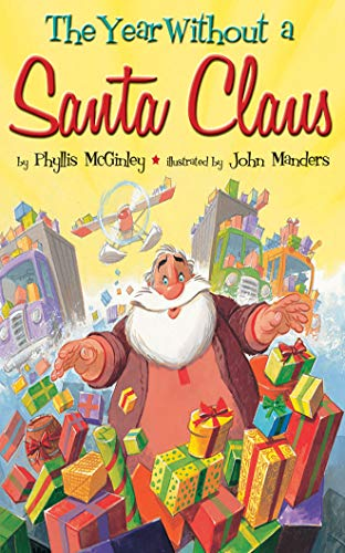 The Year Without a Santa Claus: McGinley, Phyllis
