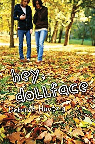 9781477847510: Hey, Dollface