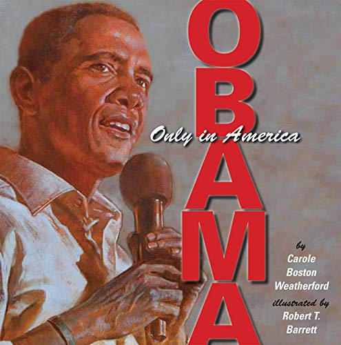 Obama: Only in America: Boston Weatherford, Carole