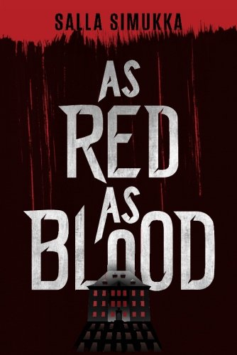 9781477847718: As Red as Blood (The Snow White Trilogy)