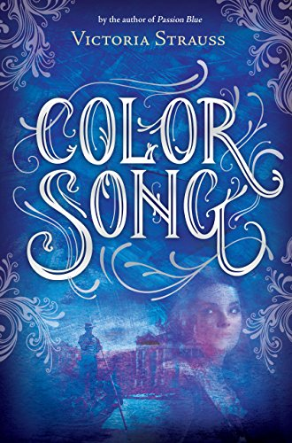 Color Song (A Passion Blue Novel): Strauss, Victoria