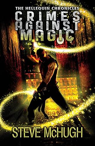 9781477848081: Crimes Against Magic (The Hellequin Chronicles)