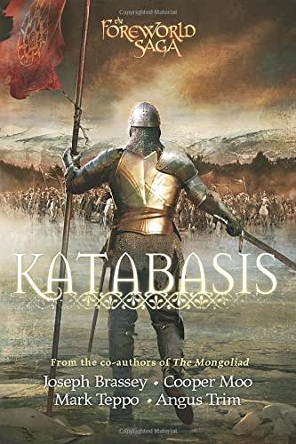 Katabasis (The Mongoliad Cycle) (9781477848210) by Joseph Brassey; Cooper Moo; Mark Teppo; Angus Trim