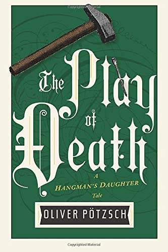 9781477848319: The Play of Death (UK Edition) (A Hangman's Daughter Tale)