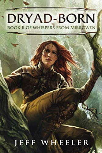 9781477849316: Dryad-Born (Whispers from Mirrowen)
