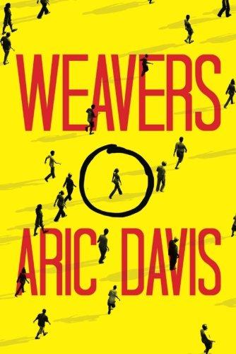Weavers: Davis, Aric