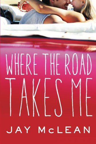Where the Road Takes Me: McLean, Jay