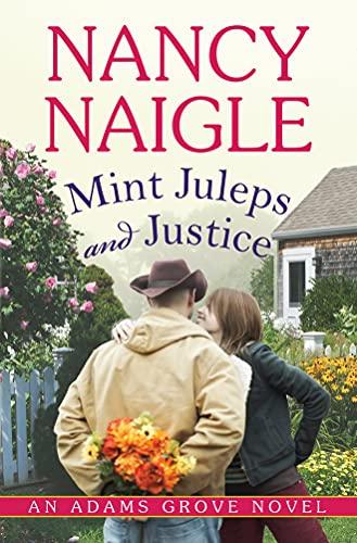 9781477849477: Mint Juleps and Justice (An Adams Grove Novel)