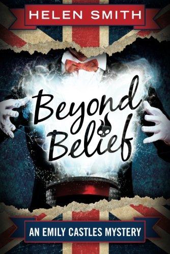 9781477849729: Beyond Belief (Emily Castles Mysteries)