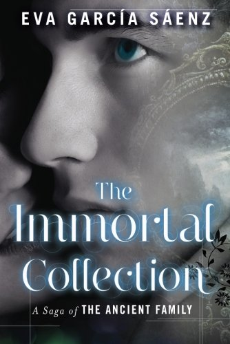 9781477849798: The Immortal Collection (A Saga of the Ancient Family)