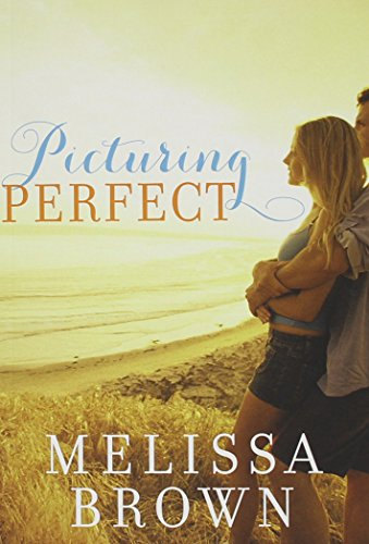 Picturing Perfect: Brown, Melissa